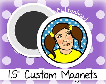 25 Personalized Magnets 1.5 Inch (Medium) Round