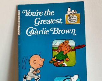 1979 You're the Greatest Charlie Brown by Charles M Shulz