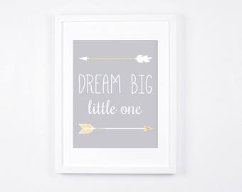 Nursery, Dream Big Little One Print, Arrows Printable Art, Boho Nursery Art, Nursery Wall Art, Modern Nursery Decor, Grey and Gold Baby Art