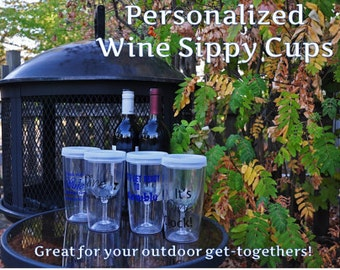 Personalized Wine Sippy Cups/Wine Cups/Sippy Cups/Wine Sippy Cups/Wine/Bachelorette Party/Wine Gift