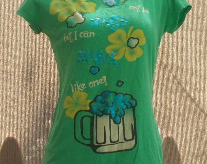 """Vintage Wet Seal Green Cotton """"May Not Be Irish Can Drink Like One"""" Beer Womens Short Sleeve Graphic Tshirt"""