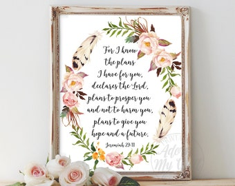 Jeremiah 29:11, For I know the plans I have for you, Bible verse print, Bible quotes, scripture prints, Christian wall art, Christian Prints