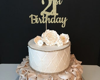 ANY NAME & NUMBER Gold Glitter 21st Birthday Cake Topper, 21 and Fabulous Birthday, Customized Birthday Topper
