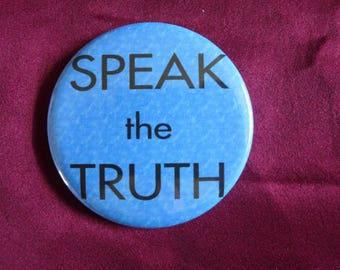 SPEAK the TRUTH / Button / Pin