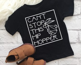 Can't stop this hip hopper | Cool Easter shirts | Easter shirts for kids | Easter outfit | Easter tshirt | Easter bunny | Easter bunny shirt
