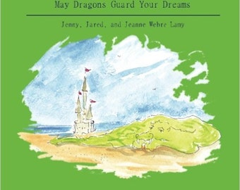 May Dragons Guard Your Dreams (signed)