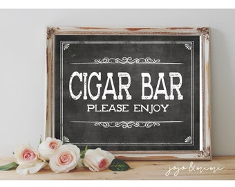 Instant 'CIGAR BAR' Please Enjoy Printable Event Sign Wedding Engagement Event Party Printable Chalkboard Cigars Size Options