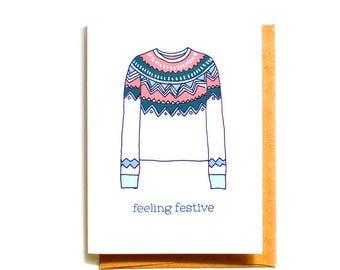 Feeling Festive Christmas Card | Ugly Sweater | Xmas Sweater Card | Fair Isle Sweater | Holiday Card Set