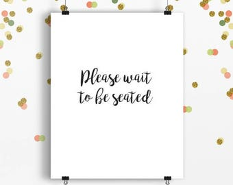 Please wait to be seated hostess station sign receptionist desk restaurant seating printable jpg pdf