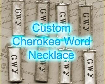 CUSTOM Cherokee Language Pendant - Any single (ONE) word you want