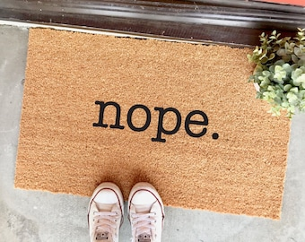 """nope doormat - 18x30"""" - funny doormat - outdoor mat - no soliciting - nope - gifts for introverts - dorm decor - welcome mat- entry"""