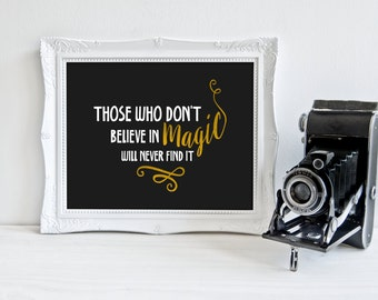 Roald Dahl quote PRINTABLE, The BFG quote, those who don't believe in magic, inspirational quote print, literary gift child's bedroom gold