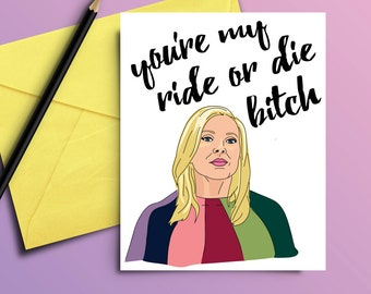 Grace and Frankie Card, Digital Download Printable, Brianna, Bri, Quote, Ride or Die, Birthday, Mother's Day