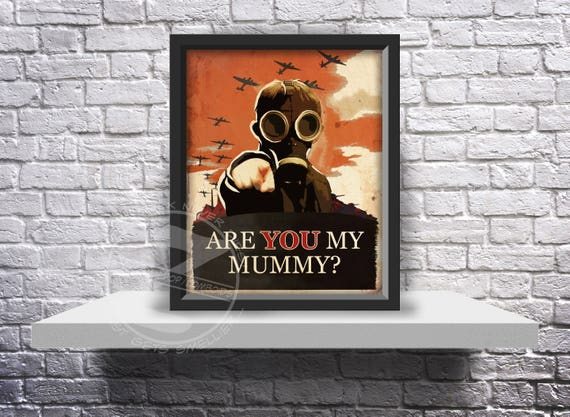Doctor Who Quote Custom print poster Are you my mummy? - Choose Size