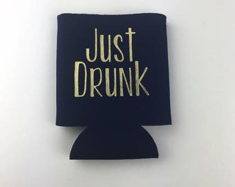 Just Drunk Can Sleeve - Drunk On Love - Custom Drink Sleeve - Custom Wedding Favor -  Bachelorette Party Gift - White & Gold - Can Coolie