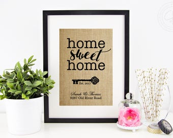 Home Sweet Home Burlap Print House Warming Gift New Home Housewarming Gift  Custom Address Sign New