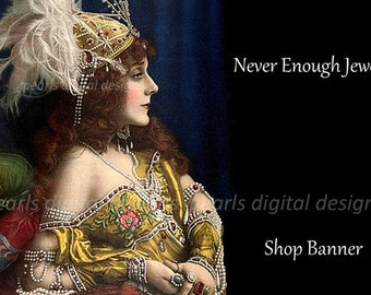 Etsy Shop Banner, Never Enough Jewels, Instant download, Blank, vintage lady, feather headdress, gems pearls necklace bracelets rings