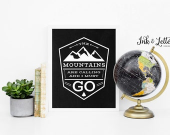 Mountain Print - The Mountains Are Calling and I Must Go - Wanderlust Decor - Adventure Nursery - Chalkboard - Instant Download - 8x10