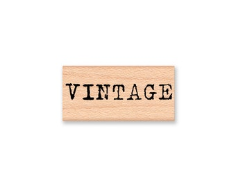 VINTAGE Rubber Stamp~Saying Sentiment~Words~Type Font~Old Fashioned~Collector~Anitique~Wood Mounted~Mounted~Mountainside Crafts (35-24)