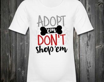 Adopt not shop tee