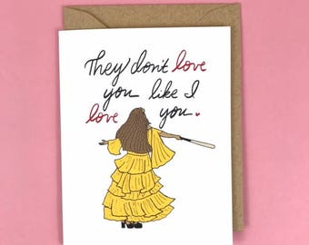 Hold Up Beyonce Love Card