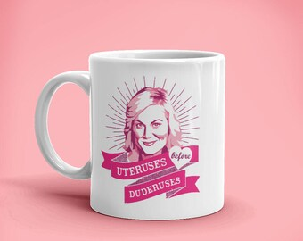 UTERUSES before DUDERUSES coffee cup mug parks and recreation leslie knope galentine's feminist gift for her funny mom gift mother's day mom