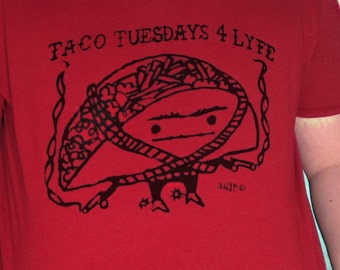 Taco Tuesdays For Lyfe TShirt Chili Pepper Red