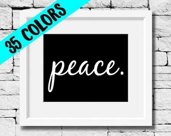 Peace Print, Peace Quote, Peace Photo, Peace Quote Print, Peace Typography, Peace Quotes, Peace Art, Peace Picture, Peace, Peace Poster