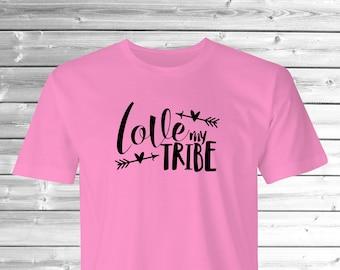 Love my Tribe t-shirt, Moms t-shirt, #Familylife print,Moms Tribe print T-shirt, Moms family T-shirt, Moms T-shirt, Love my Family T-shirt.