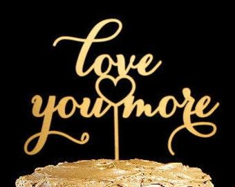 Wedding cake topper  -  love you more