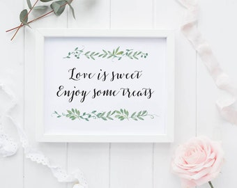 Love is sweet Printable Wedding Dessert Sign - Reception Dessert Treats Printable Sign - Dessert Table Sign Printable (Item code: P123)