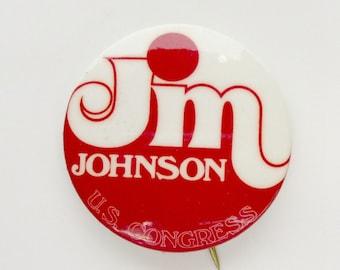 Jim Johnson Political Button, 1970s Colorado