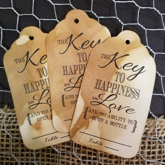 Key to happiness is Love and the ability to open a bottle Large Tags Guest Tags with table number line Choose your Quantity