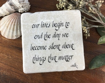 Martin Luther King Jr Quote - Our lives begin to end the day we become silent... - MLK Quote - Art Print