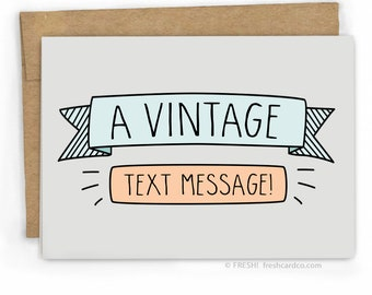 Friendship Card - Just Because Card - Love Card - Vintage Text Message by Fresh Card Co