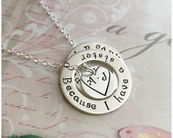 Silver Sister Necklace - Because I Have a Sister I have a Friend - Silver Washer Necklace - Heart Initial Necklace - Hand Stamped Necklace