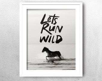 Black and White Art Print, Instant Download, Horse Photography, Typography Print, Quote Art , Wall Decor