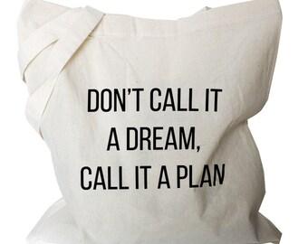 "Cotton tote bag foldable shopping bags shoulder tote bags fold away canvas shopping bag ""Don't call it a dream call it a plan"" (b500)"