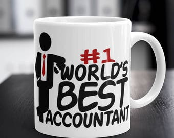 Accountant Mug, Accountant Gift, WORLD'S BEST ACCOUNTANT Coffee Mug, Man Accountant Coffee Cup, 11 oz / 15 oz Capacity, Gifts for Accountant