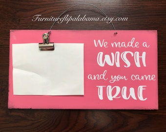 We Made A Wish And You Came True/ Baby Shower Gift/ Gender Neutral/ Rustic Picture Frame
