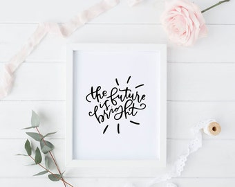 the future is bright print // hand lettered inspirational print // wedding gift // yellow print // the best is yet to come print