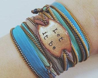 Silk wrap bracelet- Let it be- Boho wrap bracelet, let it be bracelet, wrap bracelet, boho jewelry- LET IT BE, let it go, Wrap bracelet