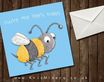 The Bee's Knees Funny Greetings Card