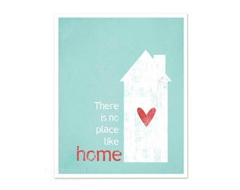 Digital Art Typography Print There is No Place Like Home - Theres No Place Like Home