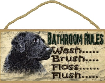 "Black Lab Bathroom Rules Flush Floss Brush Wash Sign Plaque Lodge Cabin Decor 5""x10"""