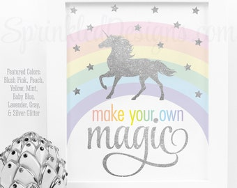 Make Your Own Magic Printable Sign, Rainbow Unicorn Birthday Party Decorations, Unicorn Nursery Wall Art Decor, Little Girls Room Printables