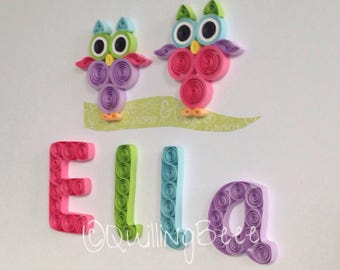 Quilled Owl Nursery Decoration, Child's Personalised Name Frame, Personalised Baby Gift, Child's Keepsake, Personalised Girls Gift