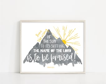 """Watercolor Mountain Print - Name of the Lord Is To Be Praised SVG - 8x10"""" Digital Print - Printable Wall Art - INSTANT DOWNLOAD - Nursery"""