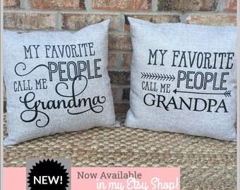 My favorite people call me grandma and grandpa pillows. grandkids grandparents gift Nana and papa pillow. Custom pillows