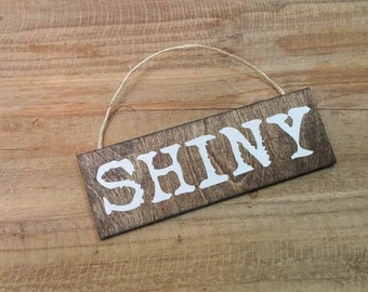 "Shiny Firefly Serenity 2x6"" Wood Sign Ornament"